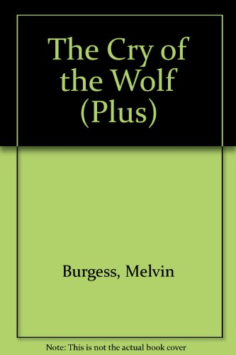 The Cry of the Wolf (Plus)