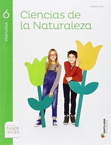 CIENCIAS DE LA NATURALEZA 6 PRIMARIA SABER HACER