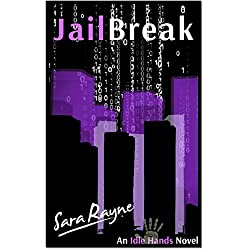 Jailbreak: An Idle Hands Hackers Novel (English Edition)