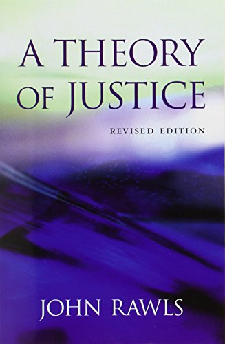 A Theory of Justice: Revised Edition (Belknap) por John Rawls