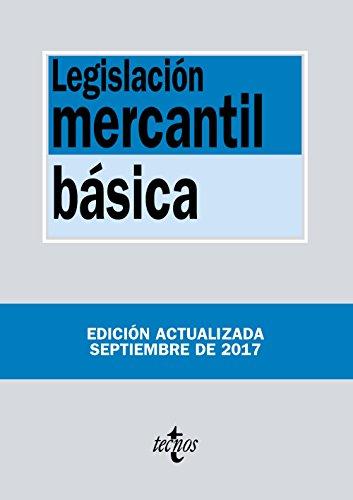 Legislación mercantil básica (Derecho - Biblioteca De Textos Legales) por Editorial Tecnos