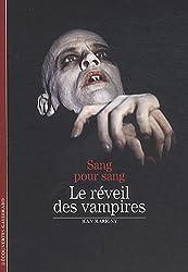 Le réveil des vampires: Sang pour sang