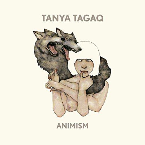 Animism - Tanya Tagaq Gillis - 2017