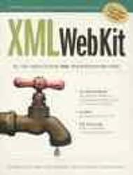 XML Web Kit by Goldfarb, Charles F., McGrath, Sean, Simpson, John (1999) Paperback