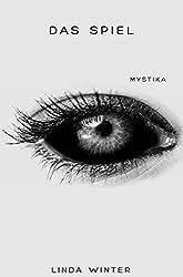 Das Spiel [Band 3]: Mystika