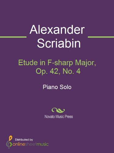 Sharp 42 (Etude in F-sharp Major, Op. 42, No. 4 (English Edition))