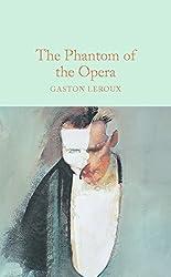 The Phantom of the Opera (Macmillan Collector's Library)