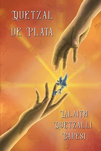 Quetzal de Plata por Lalaith Quetzalli Caresi