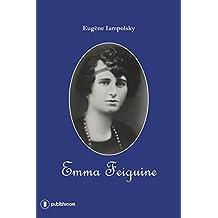 Emma Feiguine: Biographie d'une exilée russe (French Edition)