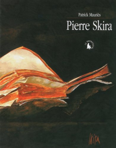 Pierre Skira (édition luxe)
