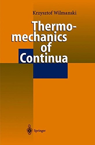 THERMOMECHANICS OF CONTINUA. : Edition en anglais par K. Wilmanski