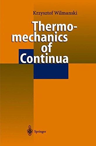THERMOMECHANICS OF CONTINUA. : Edition en anglais
