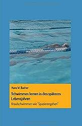 """Schwimmen lernen in den späteren Lebensjahren: Kraulschwimmen wie """"Spazierengehen"""""""