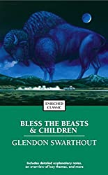 Bless the Beasts & Children (Enriched Classics) by Glendon Fred Swarthout (2004-05-25)