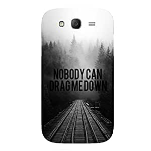 Back cover for Samsung Galaxy Grand 2 Nobody can drag me down