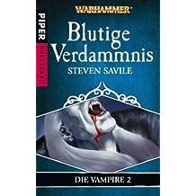 Blutige Verdammnis: Warhammer Die Vampire 2