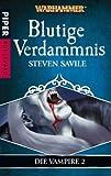 Steven Savile: Blutige Verdammnis