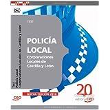 Policía Local Corporaciones Locales de Castilla y León. Test (Colección 523)