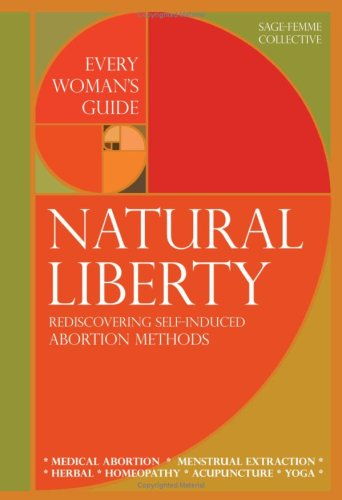 natural-liberty-rediscovering-self-induced-abortion-methods-sage-femme-collective