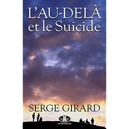 L'Au-delà et le suicide: Ce que toute personne concernée devrait savoir