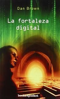 Fortaleza digital par Dan Brown