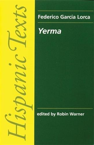 Yerma (Hispanic Texts) por Federico Garcia Lorca