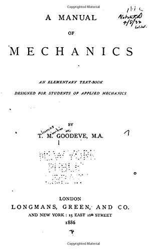 A Manual of Mechanics, An Elementary Text-book Designed for Students of Applied Mechanics