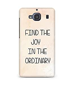 AMEZ find the joy in the ordinary Back Cover For Xiaomi Redmi 2S