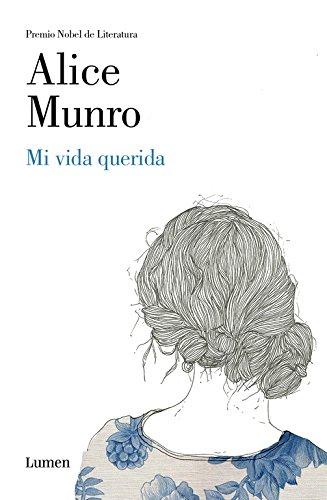 Mi vida querida (LUMEN) por Alice Munro