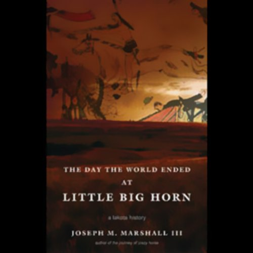The Day the World Ended at Little Big Horn  Audiolibri