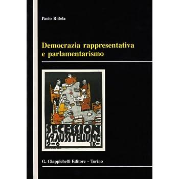 Democrazia Rappresentativa E Parlamentarismo