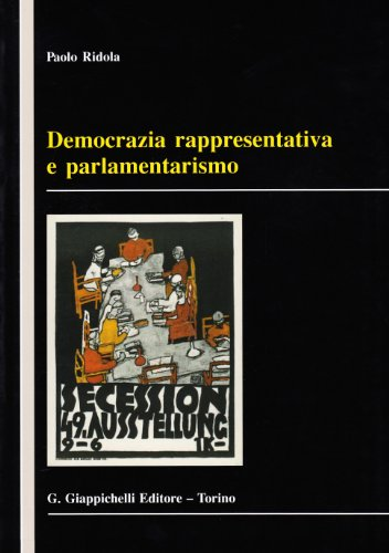 Democrazia rappresentativa e parlamentarismo por Paolo Ridola