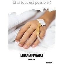 Et si tout est possible ? (nouvelles): Une nouvelle émouvante sur l'euthanasie. Une enfance brisée, des questions et des rêves...