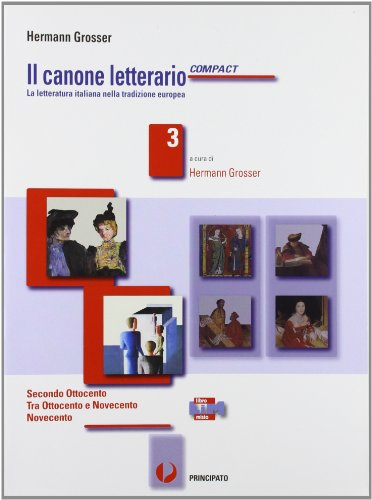 Il canone letterario compactLIM. Per le Scuole superiori. Con e-book. Con espansione online. Con libro: 3