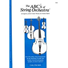 The ABCs of String Orchestra - Cello part by Janice Tucker Rhoda (2000-05-02)