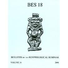 Bulletin of the Egyptological Seminar, Volume 18 (2009) (Bulletin of the Egyptological Seminar of New York)