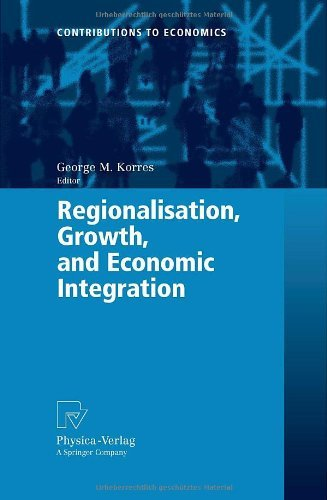 regionalisation-growth-and-economic-integration-contributions-to-economics