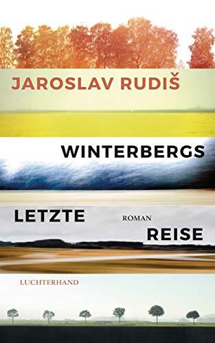 Winterbergs letzte Reise: Roman