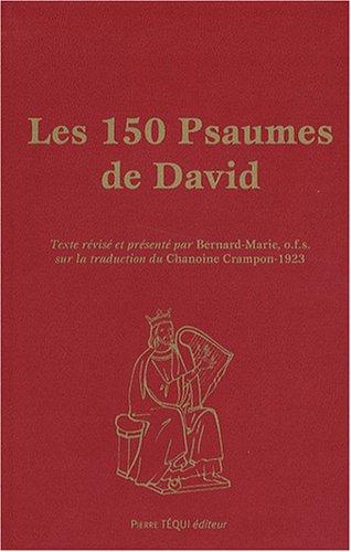 LES 150 PSAUMES DE DAVID GRAND FORMAT