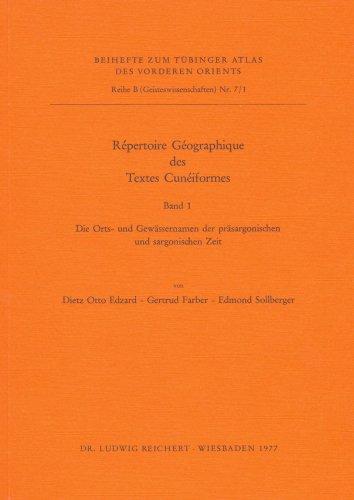 Tübinger Atlas des Vorderen Orients (TAVO), Beihefte, Nr.7/1 : Repertoire Geographique des Textes Cuneiformes (Tubinger Atlas Des Vorderen Orients)