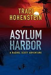 Asylum Harbor (A Rachel Scott Adventure Book 1) (English Edition)