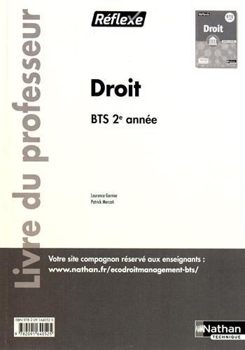 Droit BTS 2e année : Livre du professeur by Laurence Garnier (2016-08-10)