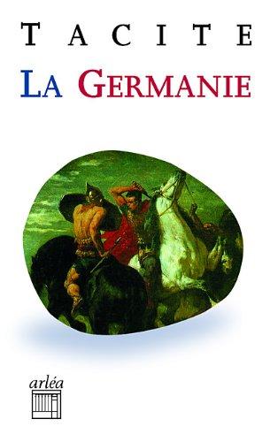 La Germanie par Publius cornelius Tacite