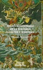 Atlas cronologico de la historia y cultura maritina por Manuel Maestro