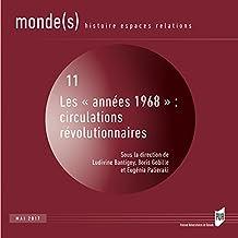Les «années 1968» : circulations révolutionnaires