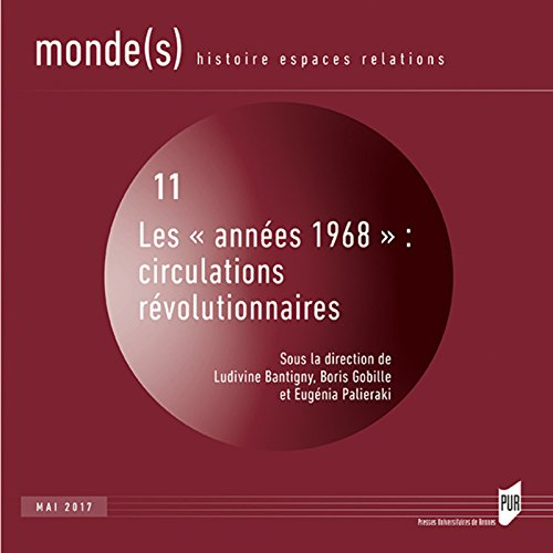Les annes 1968 : circulations rvolutionnaires