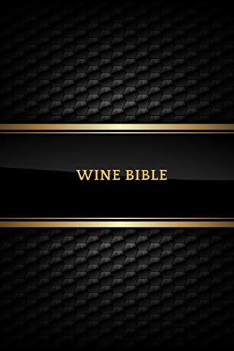 Wine Bible: Portable Ultimate Wine Taste Log Booklet To Jot Down  Wine Collection Dairy Journal Organizer  Keep A Record & List of wines