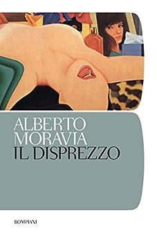 Il disprezzo (I grandi tascabili Vol. 395) di [Moravia, Alberto]