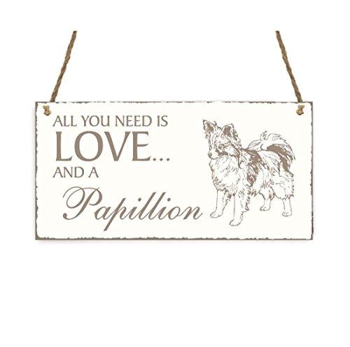 SCHILD Dekoschild « All you need is LOVE and a PAPILLON » Hund Shabby Vintage Holzschild Türschild