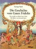 Der gute Fridolin - George Sand